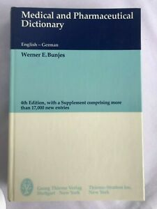 Medical & Pharmaceutical Dictionary: English to German Werner Bunjes 1981 HB EUC