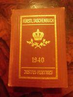 Gothaisches Genealogisches Taschenbuch der Fürstlichen Häuser 1940 Perthes