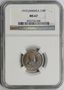 1910 1/4P NGC MS 67 (1/4 Penny) Jamaica