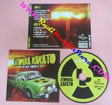 CD ATOMIKA KAKATO Old Wave Prophets 2010 Italy LO SCAFANDRO no lp mc dvd (CS15)