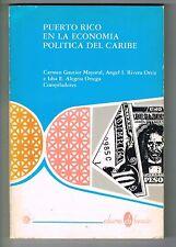 Carmen Gautier Angel Rivera Idsa Alegria Puerto Rico En La Economia Del Caribe