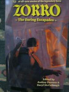 Zorro The Daring Escapades--16 all-new stories of the legendary hero  Brand new