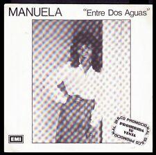 """MANUELA - SPAIN 7"""" EMI 1984 - ENTRE DOS AGUAS - PROMO SINGLE 45 RPM /1 SOLA CARA"""
