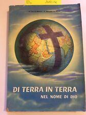 1112-4 Di terra in terra nel nome di Dio 1961. Le missioni dei Cappuccini italia