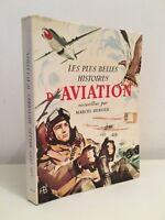Las Más Bonitas Historias Aviación Marcel Pastor Segep 1952