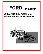 Ford Tractor Loader 7109 72090 Amp 7210 Farm Loader Service Repair Manual