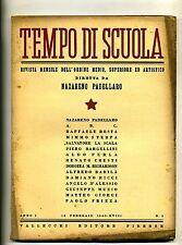 TEMPO DI SCUOLA#Mensile Ord. Medio/Superiore/Artistico-An.I-N.3#Febbraio 1940