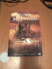 Fiona McIntosch - Le Dernier Souffle, tome 1 : Le Don - Milady