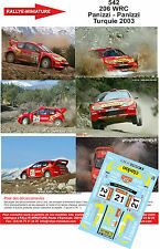 DECALS 1/18 REF 542 PEUGEOT 206 WRC PANIZZI RALLYE TURQUIE 2003 RALLY