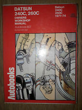 Datsun 240C, 260C 1971-74 Autobook Workshop Manual