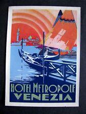 Ancienne Etiquette -HOTEL Metropole Venezia
