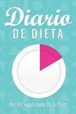 Diario de Dieta Haz un Seguimiento de Tu Dieta by Speedy Publishing Llc...