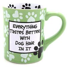 Nuestro nombre es barro Taza de pelo de perro