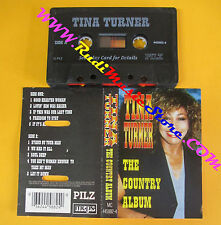 MC TINA TURNER The country album italy PILZ MC 445882-4 no cd lp vhs dvd