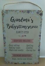 Grandma's Babysitting Service  -  Shabby Chic Floral Metal Wall Hanging Sign