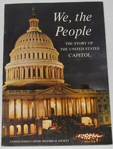 We, the People The Story of the United States Capitol (Paperback, 1978)