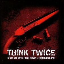 Face Down/remasculate-Think Twice [split-CD] CD