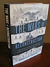 FIRST Edition 1st Printing WARS OF RECONSTRUCTION Douglas Egerton HISTORY