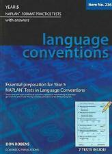 Year 5 Language Conventions: NAPLAN-format Practice Tests with Answers by Don...