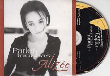 CD CARDSLEEVE ALIZEE PARLER TOUT BAS 2T (ECRIT PAR MYLENE FARMER) TBE