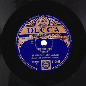 1940 WARTIME FLANAGAN & ALLEN 78 SIERRA SUE / I'M NOBODY'S BABY  DECCA F 7663 V+