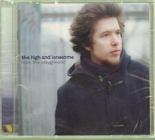 The High And Lonesome(CD Album)From The Playground-DB-2002-New