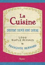 La Cuisine: Everyday French Home Cooking by Jane Sigal, Francoise Bernard (Hard…