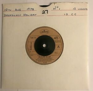 """10cc - """"Dreadlock Holiday""""  7"""" (1978) / """"Nothing Can Move Me"""" / 6008 035 /  LOG7"""