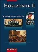 Horizonte - Geschichte für die Oberstufe: Band II... | Buch | Zustand akzeptabel