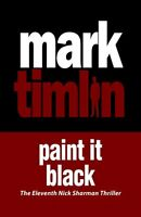 Paint it Black by Mark Timlin (Paperback, 2015)