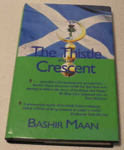 The Thistle and the Crescent by Bashir Maan. Scottish-Islam Relations Study 2008