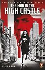 The Man in the High Castle (Penguin Modern Classics) by Dick, Philip K. | Paperb
