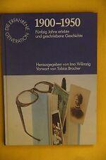 FÜNFZIG JAHRE ERLEBTE UND GESCHRIEBENE GESCHICHTE - 1900-1950; Hrsg Imo Wilimzig