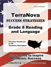 TerraNova Success Strategies Grade 8 Reading and Language Study Guide