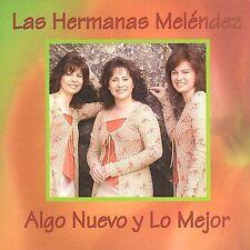 Algo Nuevo y Lo Mejor - Hermanas Melendez - CD