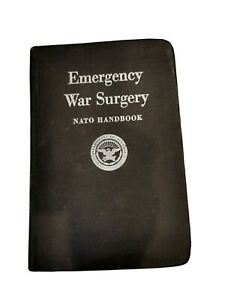 United State Department of Defense / Emergency War Surgery NATO Handbook 1st ed
