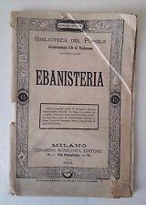 D27> Ebanisteria - Edoardo Sonzogno Editore anno 1884