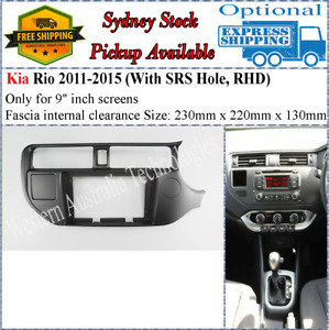 For 9 Nine Inch Screen Fascia facia Fits Kia Rio 2011-2015  (SRS Hole) Dash Kit