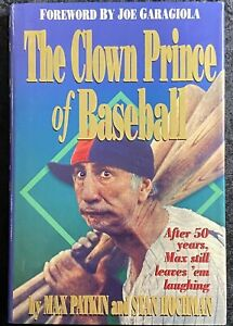 The Clown Prince Of Baseball By Max Patkin And Stan Hochman 1994 WRS Publishing