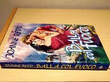 Joanne Redd - BALLA COL FUOCO - ORIGINALE CLUB MONDOLIBRI EUROCLUB 1° ediz. 1993