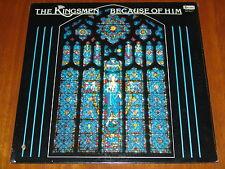 THE KINGSMEN - BECAUSE OF HIM - ULTRA RARE 1982 STILL SEALED LP ! ! ! !