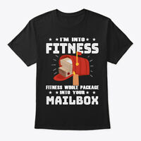 Funny Postal Worker Gift Into Fitness Hanes Tagless Tee T-Shirt