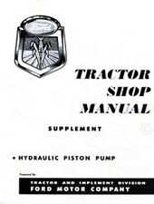 Ford Hydraulic Piston Pump For 600 700 800 900 Tractor Service Shop Manual