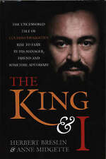 The King and I: The Uncensored Tale of Luciano Pavarotti's Rise to Fame by his M