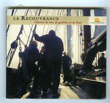 CD (NEUF) LA RECOUVRANCE HISTOIRES DE MER DE GOELETTES & DE BREST (KELTIA)