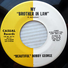 BEAUTIFUL BOBBY GEORGE soul funk 45 MY BROTHER IN LAW WAFFLES & HONEY vg++ e9780