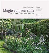 New MAGIE VAN EEN TUIN / A MAGICAL GARDEN - DEFERME, DINA/ MEESTE, JOHAN DE