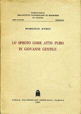 Domenico D'Orsi  LO SPIRITO COME ATTO PURO IN GIOVANNI GENTILE