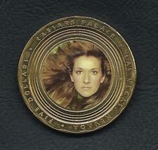 Celine Dion $5 token # 2 - Caesars Palace - Las Vegas. Really RARE Now