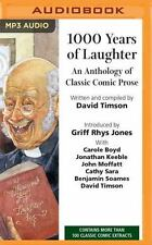 1,000 Years of Laughter : An Anthology of Classic Comic Prose (2016, MP3 CD,...